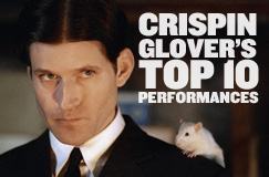 Crispin Glover's Top 10 Performances