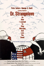 Dr. Strangelove or: How I Learned to Stop Worrying and Love the Bomb, Movie