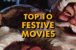 Top Ten Festive Movies