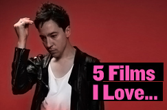 5 Films I Love with Jon Toogood