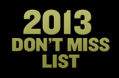 2013 Don't Miss List: 50 Films To Get Excited About